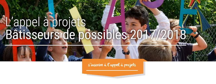 Appel à projets : Bâtisseurs de possibles 2017-2018