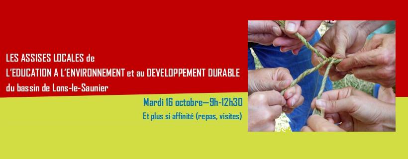 Assises locales de l'éducation à l'environnement et au développement durable du bassin de Lons-le-Saunier