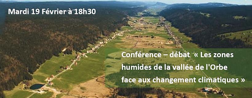 Conférence – débat « Les zones humides de la vallée de l'Orbe face aux changement climatiques »