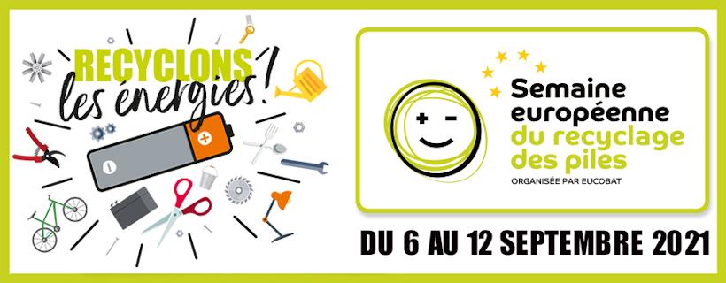 Semaine européenne du recyclage des piles – Edition 2021