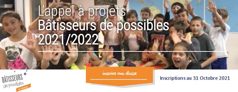 Appel à projets : Bâtisseurs de possibles 2021-2022